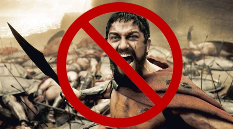 300. Not the greatest depiction of the greatness of Sparta…sorry Gerard!