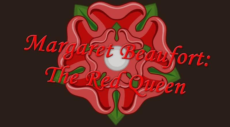 Margaret Beaufort: The Red Queen