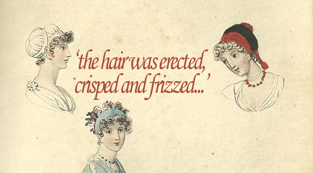 the-hair-raising-hair-dos-of-jane-austens-england1