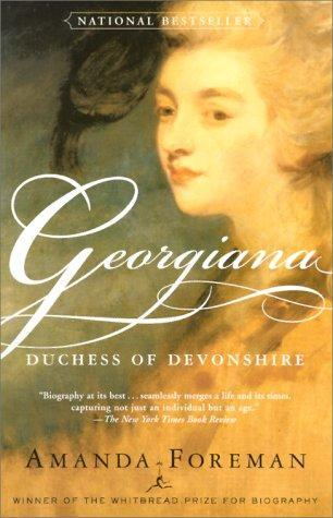 Amanda Foreman's book is a must-read for any fan of Georgiana.